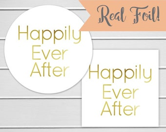 Happily Ever After Stickers, Gold Foil Envelope Seals, Wedding Favor Stickers, Custom Wedding Stickers (#170-F)