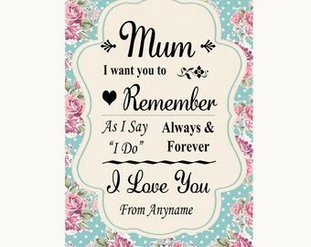Vintage Shabby Chic Rose I Love You Message For Mum Personalised Wedding Sign