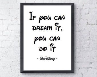 If You Can Dream It | Disney Quote | Walt Disney