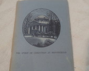Rare first print of The Spirit Of Christmas At Monticello by Julian P. Boyd