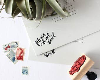 Please Do Not Bend Stamp, DIY Stamp, Calligraphy Stamp