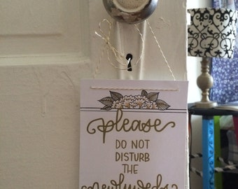 Do Not Disturb the Newlyweds - gift for Newlyweds on Honeymoon
