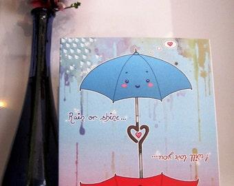 Umbrella 'Rain Or Shine' Greetings Card