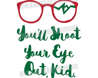A Christmas Story, Christmas Story EPS, Christmas Vector, You'll Shoot Your Eye Out, Christmas svg,funny Christmas,Broken Glasses,Ralphie
