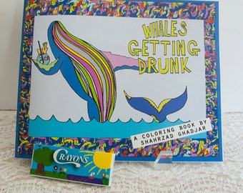 Whales Getting Drunk Adult Coloring Book with Crayons