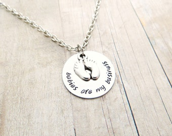 Babies Are My Business Hand Stamped Necklace with Baby Feet Charm