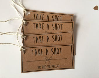 Take a Shot We Tied The Knot Tags, Rustic Wedding Stationary, Wedding Favour Tags, Shot Favour Tags, Gift Tags