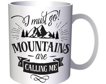 Mountains Are Calling 11oz Mug n423