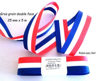 Ribbon grosgrain 25 mm x 5 m - Double sided - tricolor blue - white - red / French flag - cheap: the best quality