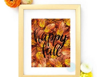 PRINTABLE Art Happy Fall Autumn Leaves Print Indian Summer Watercolor Art Thanksgiving Decor Autumn Wall Art Fall Colors Fall Leaves Print