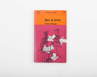 Men at Arms by Evelyn Waugh - Vintage Penguin Book Number 2123, Published 1967