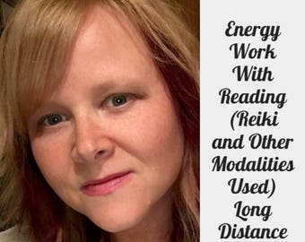 Energy Work With a Reading. Your choice of 20-60 Mins for each. (Reiki and other modalities used) Voice Recorded Reading