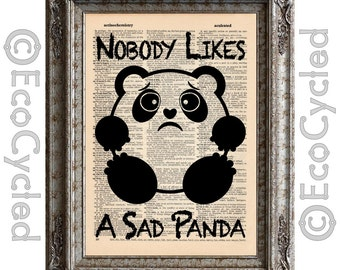 Nobody Likes a Sad Panda on Vintage Upcycled Dictionary Art Print Book Art Print Emotional Pandas bookworm gift