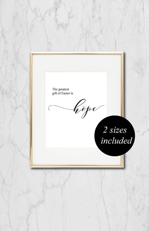 The greatest gift of easter is hope easter decor bible the greatest gift of easter is hope easter decor bible verse bible quotes easter printable printable wall art farmhouse printable negle Image collections