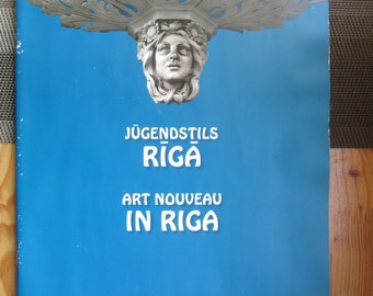 photo album ART NOUVEAU  - Jugendstil in Riga y 2008