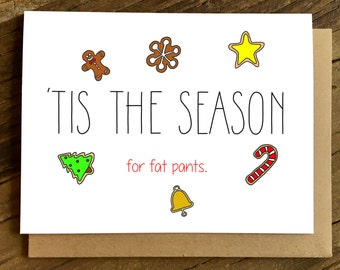 Funny Christmas Card - Funny Holiday Card - Fat Pants.