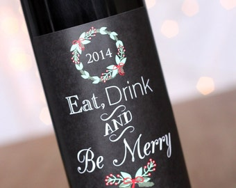 Eat Drink and Be Merry Christmas Wine Labels Holiday Chalkboard Style Wine Bottle Label Personalized Wine Gift Holiday Wine Label Tags