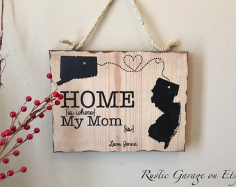 Connecticut New Jersey Sign - Home is Where My Mom Is - Personalized Handmade Rustic Wood Sign Custom Distressed Sign - Mother's Day