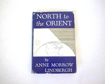 North to the Orient by Anne Morrow Lindbergh 1935 First Edition 7th Printing