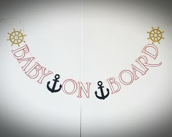 Baby On Board Banner, Nautical Baby Shower Banner/ Nautical Backdrop