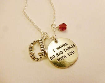 SALE I wanna do bad things with you silver necklace and/or earrings true blood