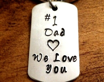 Father's Day Gift, #1 Dad Hand Stamped Keychain, We Love You Keychain, Gift for dad, Husband gift, Father present, Hand Stamped Key Chain
