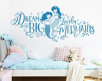 Dream Big Lovely Mermaids Wall Decal - Girls Nursery Decor, Mermaid Nursery Decal, Wall Decal, Mermaid Quote Decal, Sisters Decal, Sister