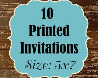 10 Printed Invitations - 5x7 flat invitations