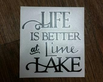 Life is Better at Lime Lake decal Lime Lake Machias, New York