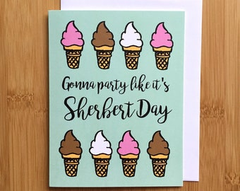 Ice Cream Birthday Card - Handmade Punny Sherbert Dessert Rap Hip Hop Birthday Card with Foiled Lettering 50 cent