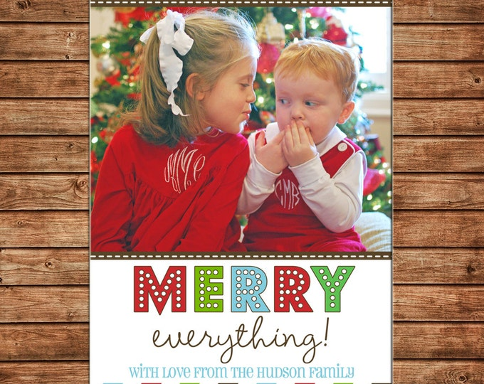 Christmas Holiday Photo Card Merry Everything Stripe - Can Personalize - Printable File or Printed Cards