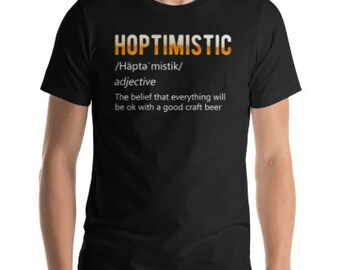 HOPTIMISTIC | Beer Homebrew T-Shirt