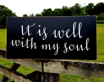 It is well with my soul sign, large hymn faith sign