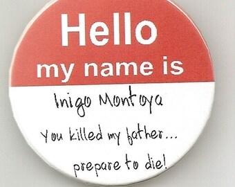 Princess Bride Hello Badge