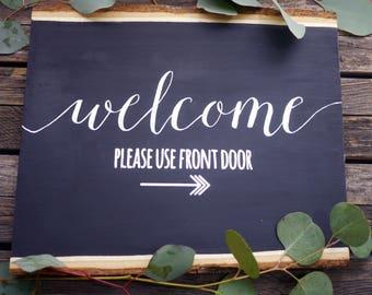 Welcome Please Use Front Door Chalkboard Sign   Wood Slice Plaque   Rustic Home Decor