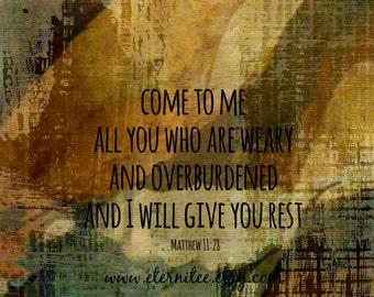 Art print Matthew 11:28 Come to Me Art Print Christian Art Bible Art