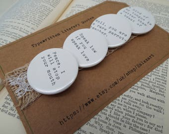 Much Ado About Nothing - Shakespeare Quote - Pin Button Badges x 4 Quotes