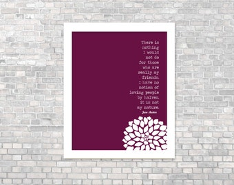 Jane Austen Quote Digital Art Friendship Print My Friends Eggplant Plum Purple Austen Literary Digital Art Quote Typography Gift for Friend