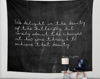Tapestry - Butterfly Tapestry - Maya Angelou - Maya Angelou Quote - Nature Tapestry - Black and White - Inspirational Quote - Butterfly