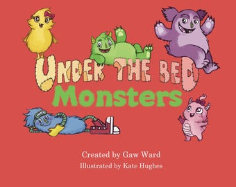 Under the Bed Monsters Childrens Picture Book Series for little kids with big imaginations