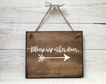 Please Use Other Door Sign, Use Other Door Sign, Wood Custom Sign, Wall Door Hanger, Handmade Sign, Door Sign, Arrow Sign,