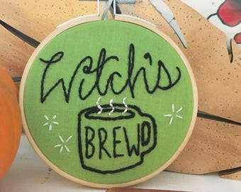 Witch's Brew 4 inch Embroidery - Made To Order / Witches Brew
