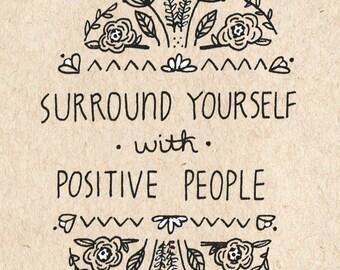 Positive People - Art Print 5x7, 8x10, 11x14