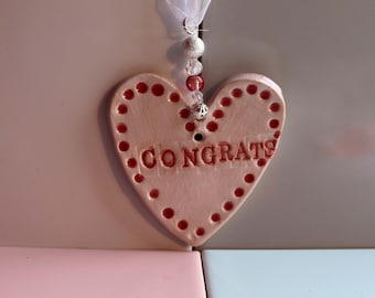 Congrats Pottery Heart, Wedding, Heart, Engaged, Congratulations,Pottery Heart, New Baby, New Home, Wedding, Graduation, Engaged, Married.
