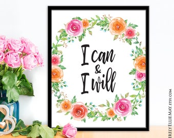 Motivational Quote Poster, I Can And I Will - perfect as Home or Office Wall Decor or give to Best Friend, Teen Daughter or for Self 40060