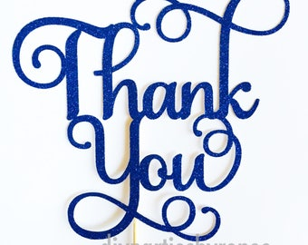 Thank You Cake Topper - Thankyou Cake Topper - Assorted Colours - Thanks - Appreciation - Gratitude Thank You Cake - Love
