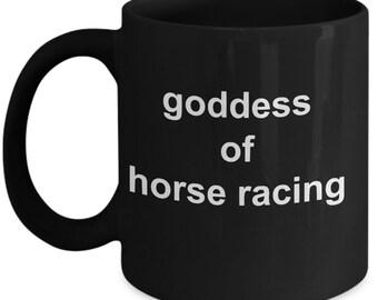 Goddess of horse racing - coffee mug for her