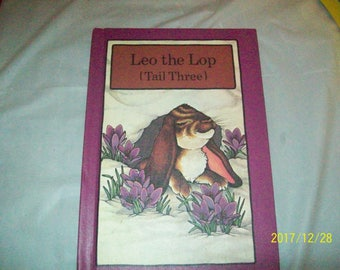 Leo the Lop Tail Three 3 HB 1980 Serendipity Series Stephen Cosgrove ,Mint