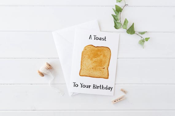 Birthday Card Food Puns ~ A toast to your birthday funny birthday card pun card
