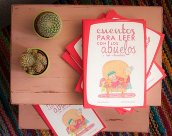 Children's book | Stories to read with grandparents (Cuentos para leer con los abuelos) | Spanish